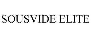 mark for SOUSVIDE ELITE, trademark #85344050