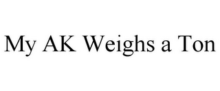 mark for MY AK WEIGHS A TON, trademark #85344376