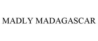 mark for MADLY MADAGASCAR, trademark #85345024