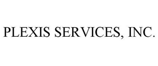 mark for PLEXIS SERVICES, INC., trademark #85345138