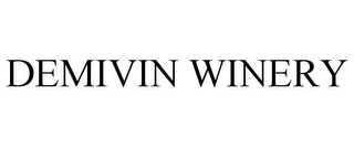 mark for DEMIVIN WINERY, trademark #85346730