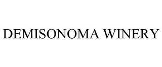 mark for DEMISONOMA WINERY, trademark #85346740