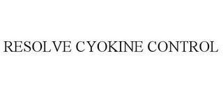 mark for RESOLVE CYOKINE CONTROL, trademark #85346857