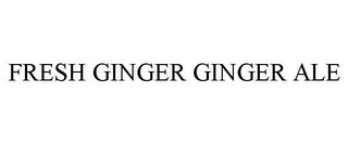 mark for FRESH GINGER GINGER ALE, trademark #85348486