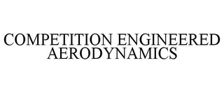 mark for COMPETITION ENGINEERED AERODYNAMICS, trademark #85349494