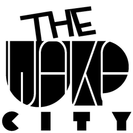 mark for THE WAKE UP CITY, trademark #85350783