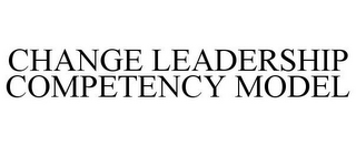 mark for CHANGE LEADERSHIP COMPETENCY MODEL, trademark #85351949