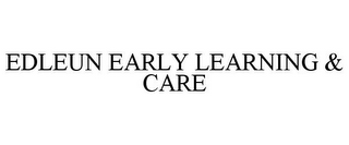 mark for EDLEUN EARLY LEARNING & CARE, trademark #85353527