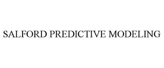 mark for SALFORD PREDICTIVE MODELING, trademark #85355411