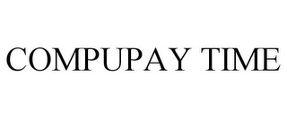 mark for COMPUPAY TIME, trademark #85355788