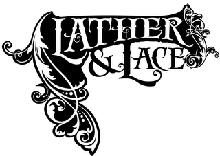 mark for LATHER & LACE, trademark #85357111