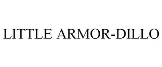 mark for LITTLE ARMOR-DILLO, trademark #85358906