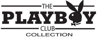 mark for THE PLAYBOY CLUB COLLECTION, trademark #85361918