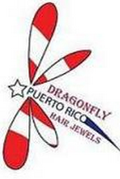 mark for DRAGONFLY HAIR JEWELS, PUERTO RICO, trademark #85362274
