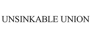 mark for UNSINKABLE UNION, trademark #85362470
