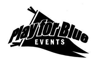 mark for PLAY FOR BLUE EVENTS, trademark #85362960