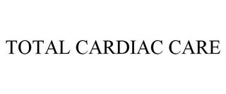 mark for TOTAL CARDIAC CARE, trademark #85363045