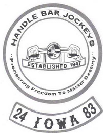mark for HANDLE BAR JOCKEYS PIONEERING FREEDOM TO MASTER DESTINY, ESTABLISHED 1947 24 IOWA 83, trademark #85364878