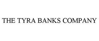 mark for THE TYRA BANKS COMPANY, trademark #85365738