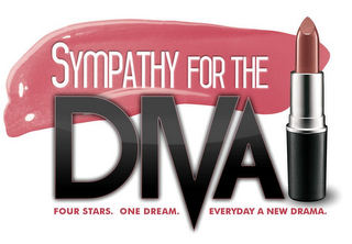 mark for SYMPATHY FOR THE DIVA. FOUR STARS. ONE DREAM. EVERYDAY A NEW DRAMA, trademark #85366072