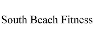 mark for SOUTH BEACH FITNESS, trademark #85367352