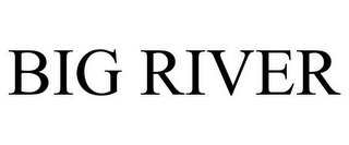 mark for BIG RIVER, trademark #85369863