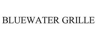 mark for BLUEWATER GRILLE, trademark #85370266