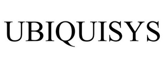 mark for UBIQUISYS, trademark #85371695