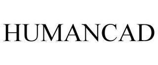 mark for HUMANCAD, trademark #85372351
