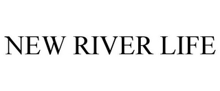 mark for NEW RIVER LIFE, trademark #85372399