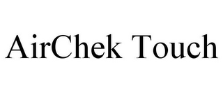 mark for AIRCHEK TOUCH, trademark #85372465