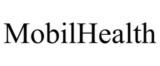 mark for MOBILHEALTH, trademark #85372517