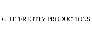 mark for GLITTER KITTY PRODUCTIONS, trademark #85373541