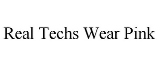 mark for REAL TECHS WEAR PINK, trademark #85374012