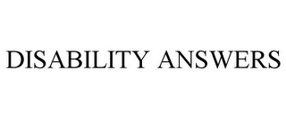 mark for DISABILITY ANSWERS, trademark #85374060