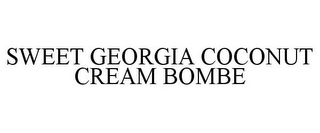 mark for SWEET GEORGIA COCONUT CREAM BOMBE, trademark #85374186