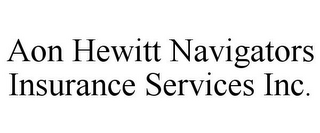 mark for AON HEWITT NAVIGATORS INSURANCE SERVICES INC., trademark #85374563