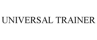mark for UNIVERSAL TRAINER, trademark #85377117