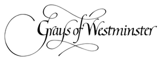 mark for GRAYS OF WESTMINSTER, trademark #85377237