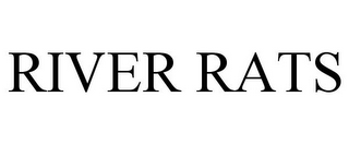 mark for RIVER RATS, trademark #85381528