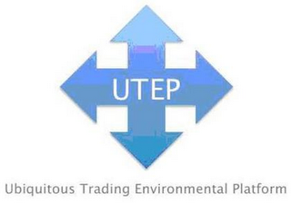 mark for UTEP UBIQUITOUS TRADING ENVIRONMENTAL PLATFORM, trademark #85381887