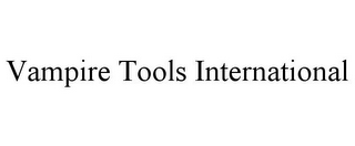 mark for VAMPIRE TOOLS INTERNATIONAL, trademark #85382971