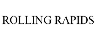 mark for ROLLING RAPIDS, trademark #85383676