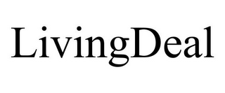 mark for LIVINGDEAL, trademark #85385056