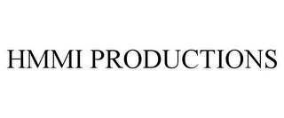 mark for HMMI PRODUCTIONS, trademark #85386072