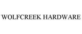 mark for WOLFCREEK HARDWARE, trademark #85387779