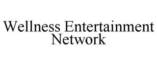 mark for WELLNESS ENTERTAINMENT NETWORK, trademark #85388735