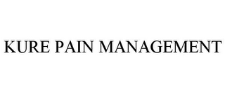 mark for KURE PAIN MANAGEMENT, trademark #85390456