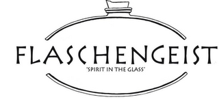 "mark for FLASCHENGEIST  ""SPIRIT IN THE GLASS"", trademark #85391338"