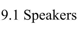 mark for 9.1 SPEAKERS, trademark #85392405